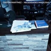 Necesidades Implícitas by Gastón Martínez