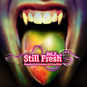 Still Fresh Vol.2 by Various Artists