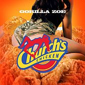Church's Chicken von Gorilla Zoe