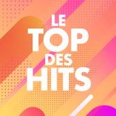 Le Top des Hits von Various Artists