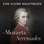 Eine kleine Nachtmusik - Mozarts Serenades von Various Artists