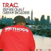Step Rite On In b/w Over My Shoulders by T.R.A.C.