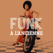 Funk à l'ancienne von Various Artists