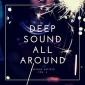 Deep Sound All Around, Vol. 4 by Various Artists