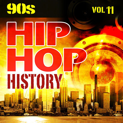 Hip Hop History Vol.11 - The 90s by The Countdown Mix Masters