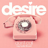 Don't Call by Desire