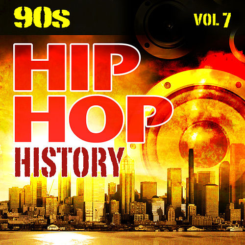 Hip Hop History Vol.7 - The 90s by The Countdown Mix Masters