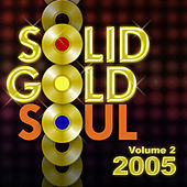 Solid Gold Soul 2005 Vol.2 de Graham BLVD