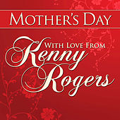 Mothers Day With Love From Kenny Rogers de Kenny Rogers