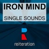 Single Sounds von Iron Mind