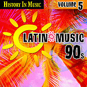 Latin 90s - History In Music Vol.5 by MLD
