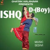 Ishq by D Boy