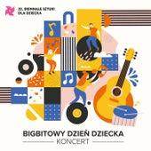 Bigbitowy Dzień Dziecka - Koncert (Live) von Bigbitowy Dzień Dziecka