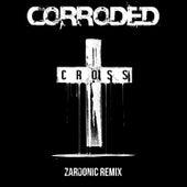 Cross (Zardonic Remix) de Corroded