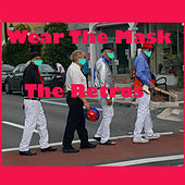 Wear the Mask van The Retros
