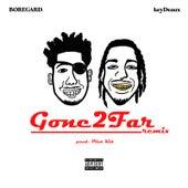 Gone 2 Far (Remix) von keyDeaux