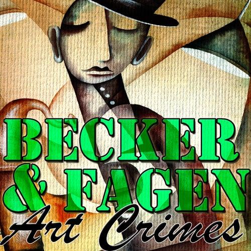 Art Crimes by Donald Fagen