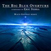 The Big Blue Overture (Remix) de Eric Serra