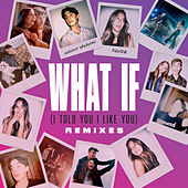 What If (I Told You I Like You) (Remixes) by Johnny Orlando