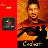 Chahat - Single by Shaan