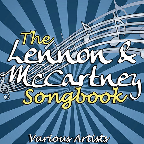 The Lennon & McCartney Songbook by Various Artists