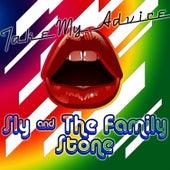 Take My Advice von Sly & the Family Stone