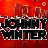 Rock 'n' Roll Hoochie Coo by Johnny Winter