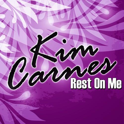 Rest On Me de Kim Carnes