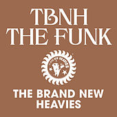 TBNH - The Funk by Brand New Heavies