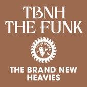 TBNH - The Funk van Brand New Heavies