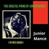 The Soulful Piano of Junior Mance (Hi-Res Audio) de Junior Mance