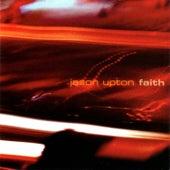 Faith by Jason Upton