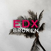 Broken von EDX