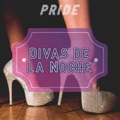 Pride: Divas De La Noche by Various Artists
