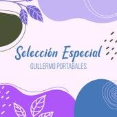 Selección Especial by Guillermo Portabales