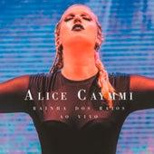 Rainha dos Raios (Ao Vivo) by Alice Caymmi