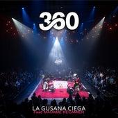360 (En Vivo) de La Gusana Ciega