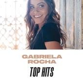 Gabriela Rocha Top Hits de Gabriela Rocha