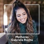 Melhores Gabriela Rocha by Gabriela Rocha