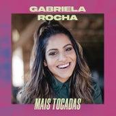 Gabriela Rocha Mais Tocadas de Gabriela Rocha