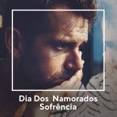 Dia dos Namorados - Sofrência Sertaneja von Various Artists