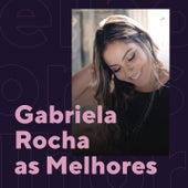 Gabriela Rocha As Melhores de Gabriela Rocha