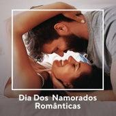 Dia dos Namorados - Românticas de Various Artists