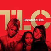TLC: Greatest Hits by Tlc