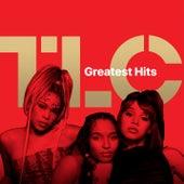 TLC: Greatest Hits von Tlc