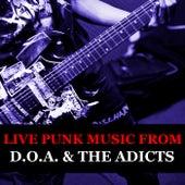 Live Punk Music From D.O.A. & The Adicts by D.O.A.