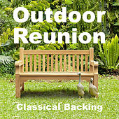 Outdoor Reunion Classical Backing de Various Artists