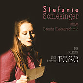 Die kleine Rose von Stefanie Schlesinger