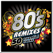 80's Remixes Essentials de Various Artists