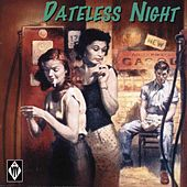 Dateless Night by Various Artists